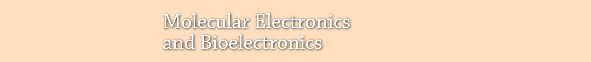 Molecular Electronics and Bioelectronics